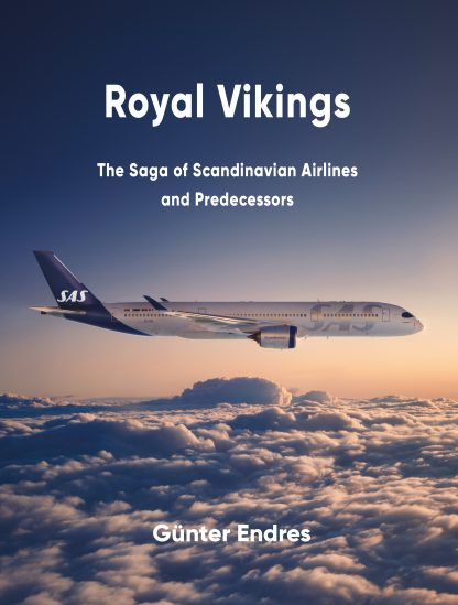 Royal Vikings, the Saga of Scandinavian Airlines and its predecessors  9788293450092