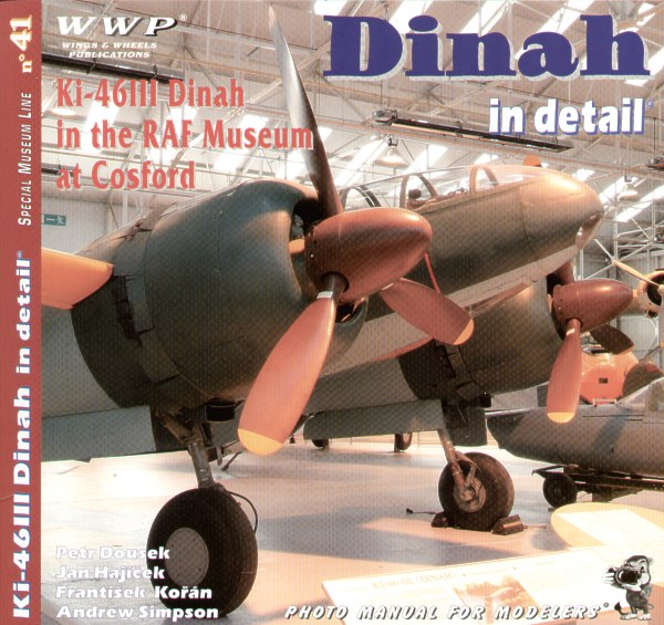 Dinah in Detail, Ki46-III Dinah in the RAF Museum at Cosford  9788086416632