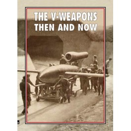 The V-Weapons, then and now  9781870067997
