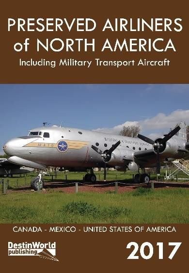 Preserved Airliners of North America including Military Transports  9780995530799