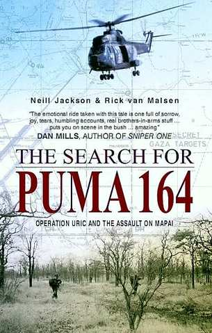 The Search for Puma 164, Operation Uric and the Assault on Mapai  9781920143572