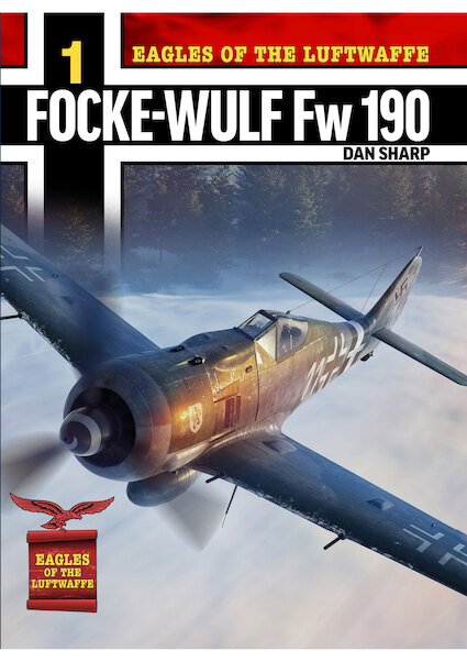 Eagles of the Luftwaffe: Focke-Wulf Fw 190 A, F and G (expected December 2019)  9781911658054