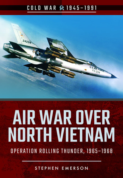 Air War Over North Vietnam  9781526708229