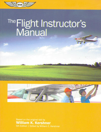 The Flight Instructors Manual 6th edition  9781619546134