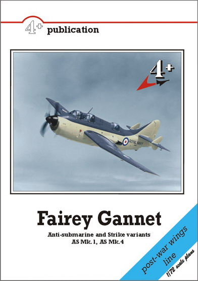 Fairey Gannet Anti Submarine and Strike Versions AS MK1, AS MK4  9788086637044