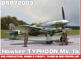 Typhoon Mk.Ib mid production with three blade prop  BRP72003