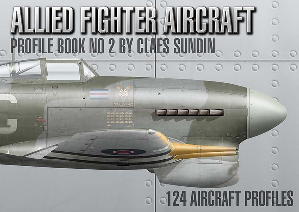 Allied Fighter Aircraft, Profile Book number 2  9789163726460