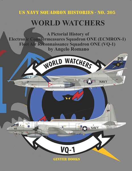 A Pictorial History of Electronic Countermeasures Squadron ONE (ECMRON-1) and Fleet Air Reconnaissance Squadron ONE (VQ-1). (EXPECTED JULY 2020)  9781734972702