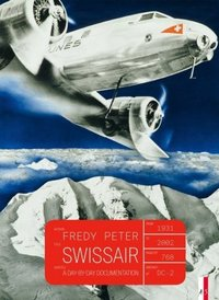 Swissair A day by day documentation  9783906055893