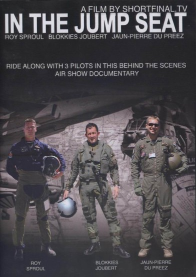 In the Jumpseat, ride along with three pilots in this behind the scenes Air Show documentary  jump