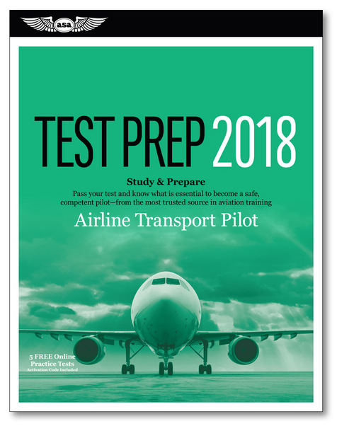 Airline Transport Pilot Test Prep 2018  9781619545281