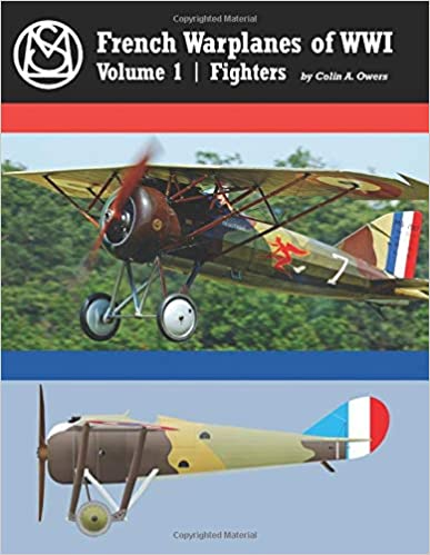 French Warplanes of WW1 Volume 1: Fighters  9781935881933