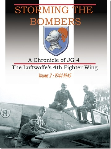 Storming the Bombers, a chronicle of JG4, the Luftwaffe's 4th Fighterwing. Volume 2: 1944-1945  9782930546063