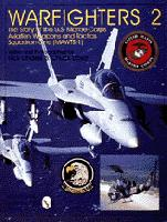 Warfighters II, The story of the USMC Aviation Weapons and Tactics Squadron MAWTS-1  0764303295