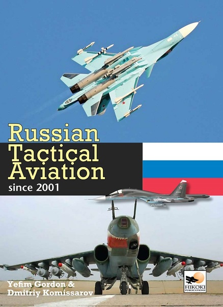 Russian Tactical Aviation since 2001  9781902109527