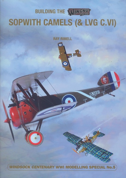 Building the Wingnut Sopwith Camel  9781906798629