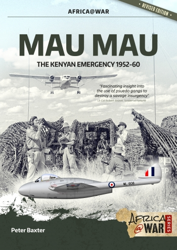 Mau Mau, The Kenyan Emergency 1952-60 Revised edition  9781912866878