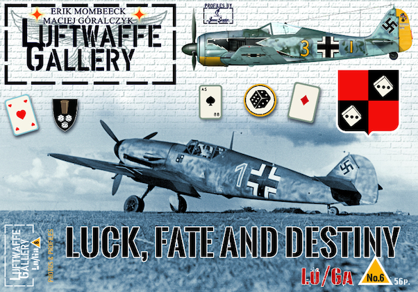Luftwaffe Gallery 6 : LUCK, FATE and DESTINY  9782930546230