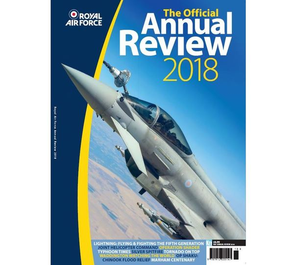 Royal Air Force 2018: The official RAF Annual Review 2018  978191220514118