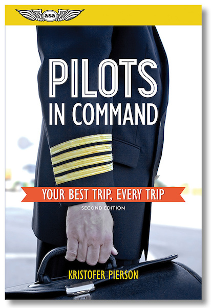 Pilots in Command: Your Best Trip, Every Trip  9781619544659