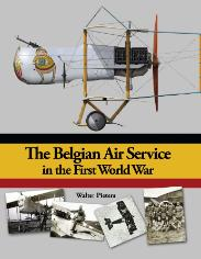 The Belgium Air Service in the First World War  9781935881018