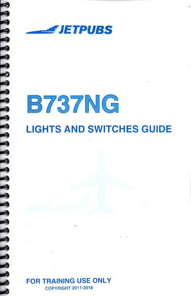 Boeing 737NG Lights and Switches Guide  JP 737 GUIDE