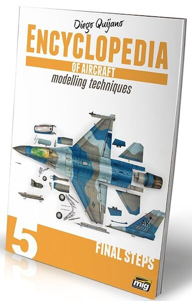 Encyclopedia of Aircraft Modelling techniques Vol-5 : Final Steps  8432074060543