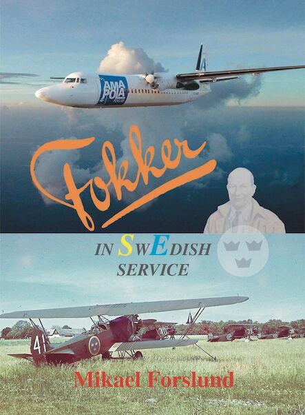 Fokker in Swedish Service  9789197767798