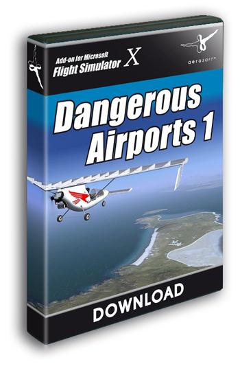 Dangerous Airports 1 (Download version) (Aerosoft 10057-D)
