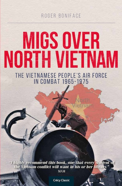 MiGs Over North Vietnam: The Vietnamese People Air Force in Combat 1965 - 1975  9780859791878