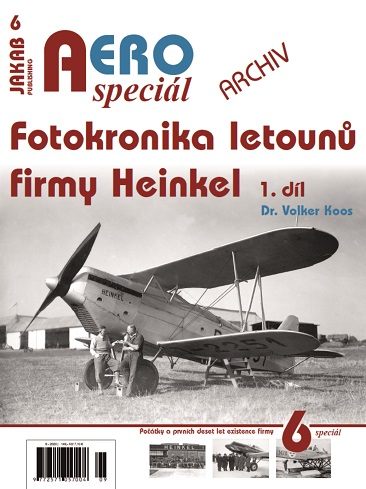 Fotokronika letouny firmy Heinkel 1.díl / Photo Chronicle of Aircraft of the Heinkel firm part 1  9788076480193