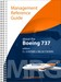 Boeing 737 Management Reference Guide:Edition CL (3/4/500) + NG (6/7/8/900) full colour