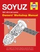 Soyuz Owners'workshop Manual 1967 onwards (All models)