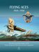 Flying aces 1914-1918, The most successful aviators of the Austro-Hungarian Monarchy and their equipment (RESTOCK)