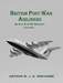 British Post-War Airliners: An A to Z of UK Aircraft 1945-2000 volume 1