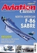 Aviation Classics Issue 9 - North American F-86 Sabre