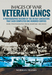 Veteran Lancs, A Photographic Record of the 35 RAF Lancasters that Each Completed One Hundred Sorties: rare photographs from wartime archives