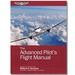 The Advanced Pilot`s Flight Manual 8th Edition