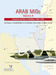 Arab MiGs Volume 4: Transition and War of Attrition, 1967 - 1973