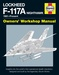 Lockheed F-117A Nighthawk 1981-present Owners Workshop Manual