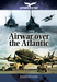 Air War Over the Atlantic